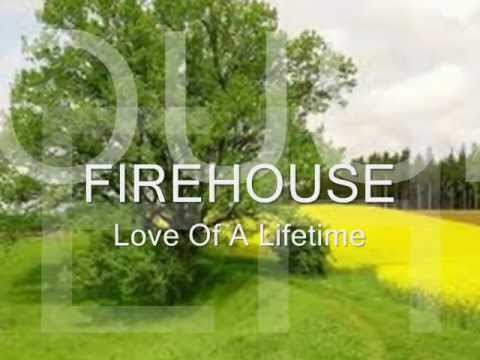 Love Of A Lifetime Firehouse Lyrics Youtube