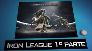 Iron League 1º parte (Gameplay)