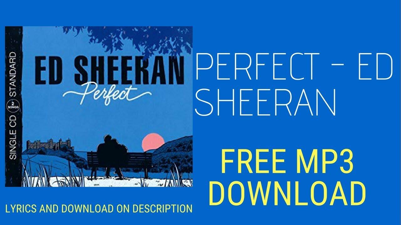 Perfect Ed Sheeran - Lyrics and free download mp3