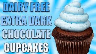 Dairy Free Extra Dark Chocolate Cupcakes Recipe