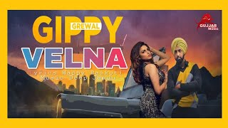 Velna | gippy grewal | official video | latest punjabi song  2017