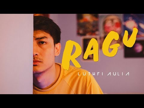Cover Lagu Luthfi Aulia - Ragu (Official Music Video) HITSLAGU