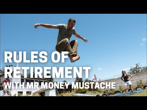Mr. Money Mustache On The Rules Of Retirement