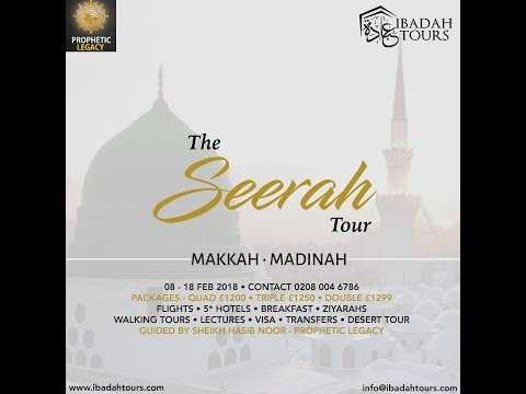 SHEIKH HASIB NOOR - THE SEERAH TOUR