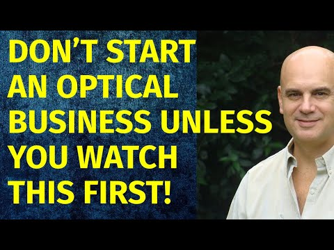 How To Start A Optical Business | Including Free Optical Business Plan Template