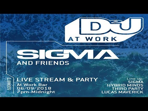 Sigma Live From DJ Mag @ Work