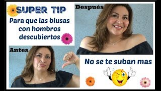 Super Tip Para Que Las Blusas Con Hombros Descubiertos No Se Te Suban Nunca Mas Youtube