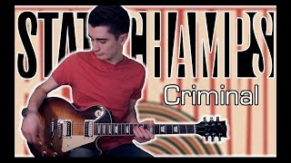 State Champs - Criminal (Guitar Cover w/ Tabs)