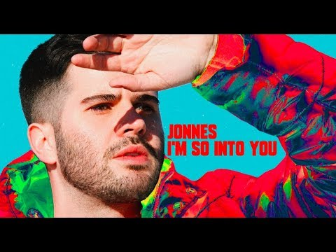 Jonnes - I&39;m so Into You   and