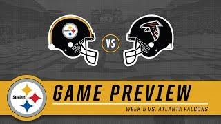 Week 5: Pittsburgh Steelers vs. Atlanta Falcons | Game Preview