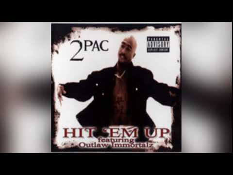 Hit em Up - 2Pac only