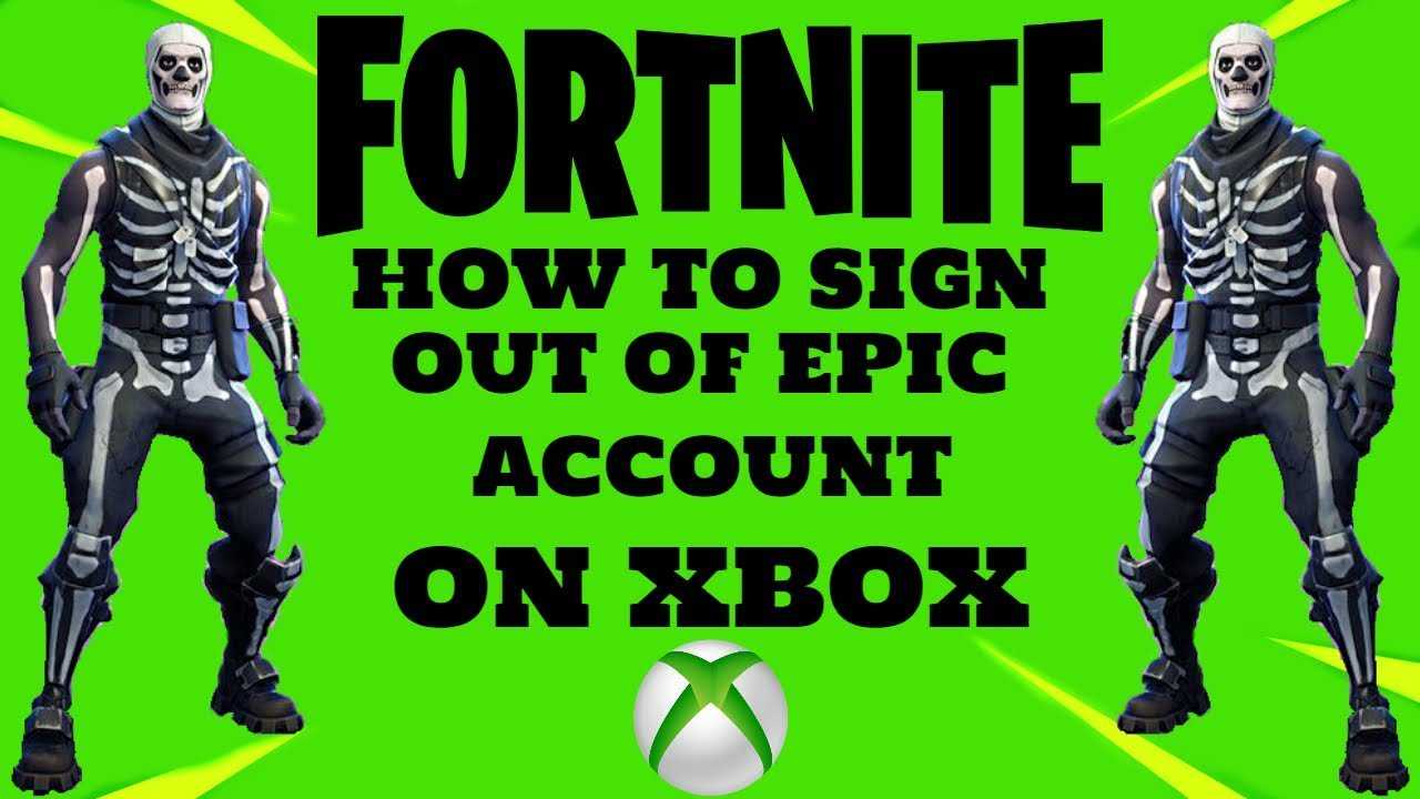 FORTNITE How To Sign Out Of Epic Account On XBOX - YouTube