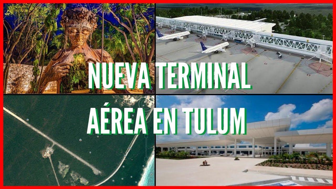 NUEVO AEROPUERTO INTERNACIONAL EN TULUM, MÉXICO I +23 MILLONES DE TURISTAS  GRAN ÁREA TURÍSTICA - YouTube