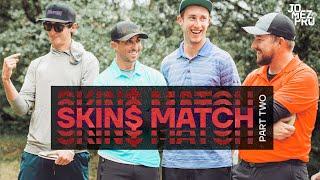 DISC GOLF SKINS MATCH | Part 2 | Sexton, McBeth, McMahon, Wysocki