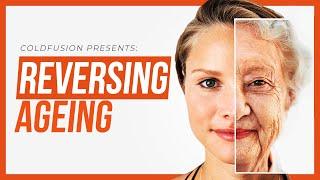 Reversing Ageing: New Studies Show it Can be Done