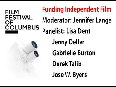Funding Independent Film: Columbus Film Summit 2017