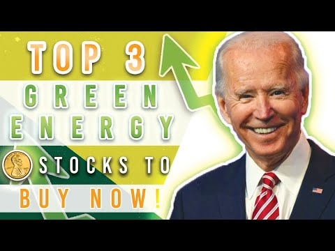 TOP 3 CLEAN ENERGY STOCKS TO BUY NOW - PENNY STOCKS TO BUY NOW - RENEWABLE ENERGY STOCKS 2021