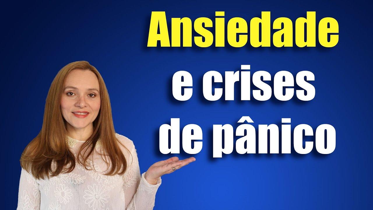 Ansiedade e crises de pânico