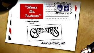 ❤♫ The Carpenters - Please Mr  Postman (1975) 郵差先生,請等一下