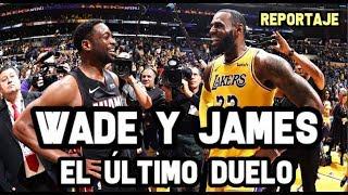Dwyane Wade & Lebron James - El Último Duelo    Reportaje NBA