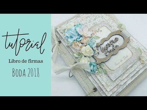 Tutorial Libro de firmas, boda 2018