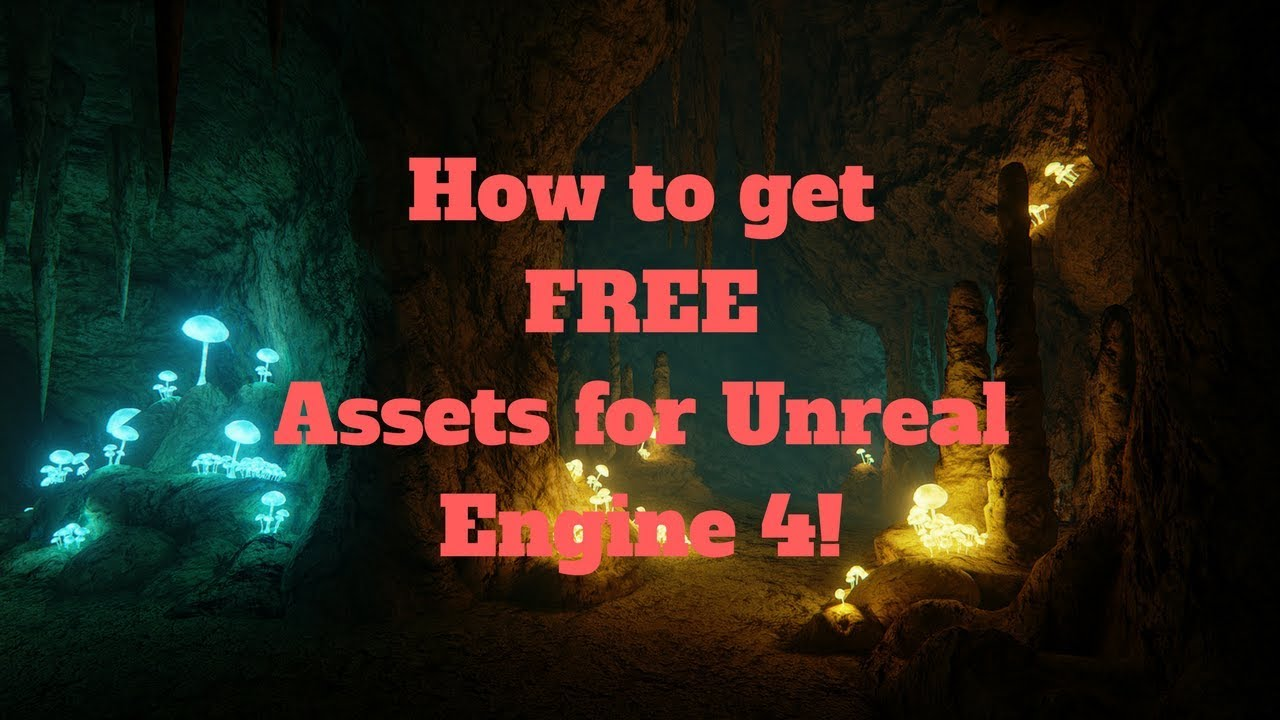 How To Get Free Assets for Unreal Engine 4