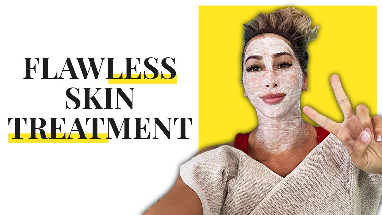FLAWLESS SKIN TREATMENT - SKIN WAS BETTER AFTER ONE SESSION!