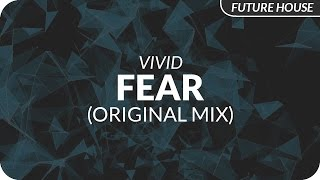 VIVID - FEAR (Original Mix)