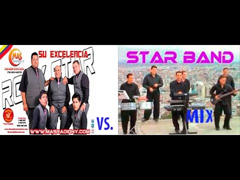 ROCK STAR, STAR BAND, ECUADOR MIX-Mano a mano- DUELO DE STARS, ROCK STAR VS STAR BAND