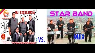 ROCK STAR, STAR BAND, ECUADOR MIX-Mano a mano- DUELO DE STARS, ROCK STAR VS STAR BAND Video