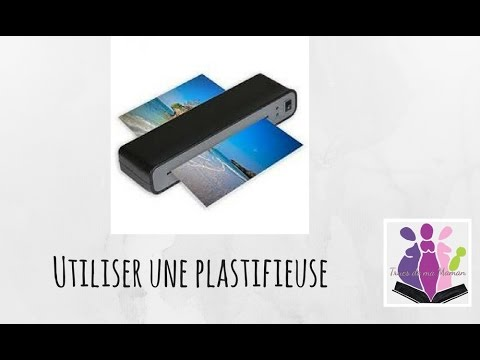 comment utiliser une plastifieuse how to use laminator. Black Bedroom Furniture Sets. Home Design Ideas