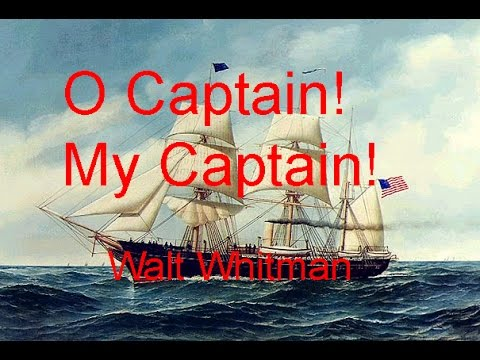 O Captain! My Captain! by Walt Whitman (read by Gilberto Vela)