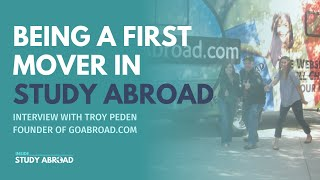 Interview With Troy Peden, Founder Of GoAbroad.com