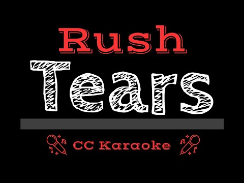 Rush   Tears CC Karaoke Instrumental