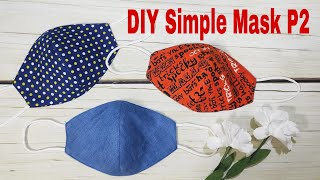 DIY Mask, Face Mask | P2 | - 2 Styles - Fabric Face Mask Pattern | Art Thao162