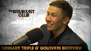 Gennady 'Triple G' Golovkin Talks Wanting to Fight Canelo Álvarez and His Fight with Daniel Jacobs