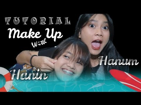Tutorial Make Up Hanin & Hanum | Gak Perlu Mahal !!