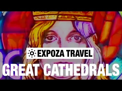 Great Cathedrals Of The World Vacation Travel Video Guide
