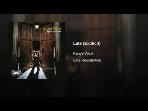 Late (Explicit)