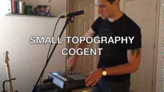 Small Topography - Cogent