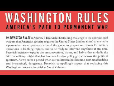 Ian Masters interviews Andrew Bacevich, author of Washington Rules