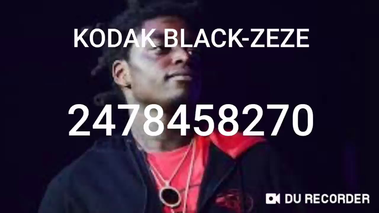 Kodak Black Zeze Roblox Id Youtube