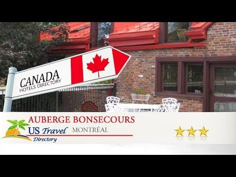 Auberge Bonsecours - Montréal Hotels, Canada