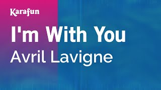 Karaoke I'm With You - Avril Lavigne *