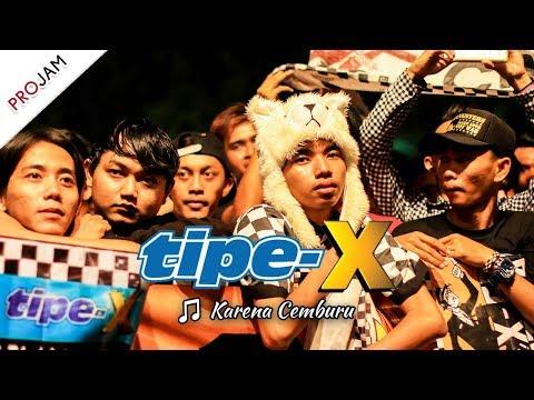 [NEW VIDEO] KARENA CEMBURU | TIPE-X [Live Konser PROJAM - JAKARTA SELATAN 26 Agustus 2017]
