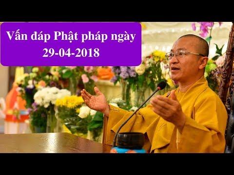 Vấn đáp Phật Pháp Ngày 29-04-2018 (LIVE) | Thích Nhật Từ