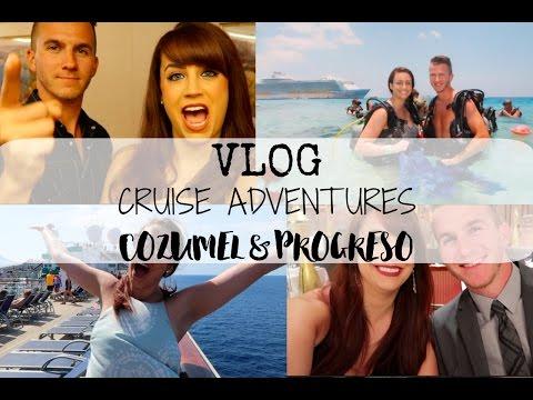 VLOG | Cruise Adventures in Cozumel & Progreso