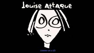 Louise Attaque - L'intranquillité