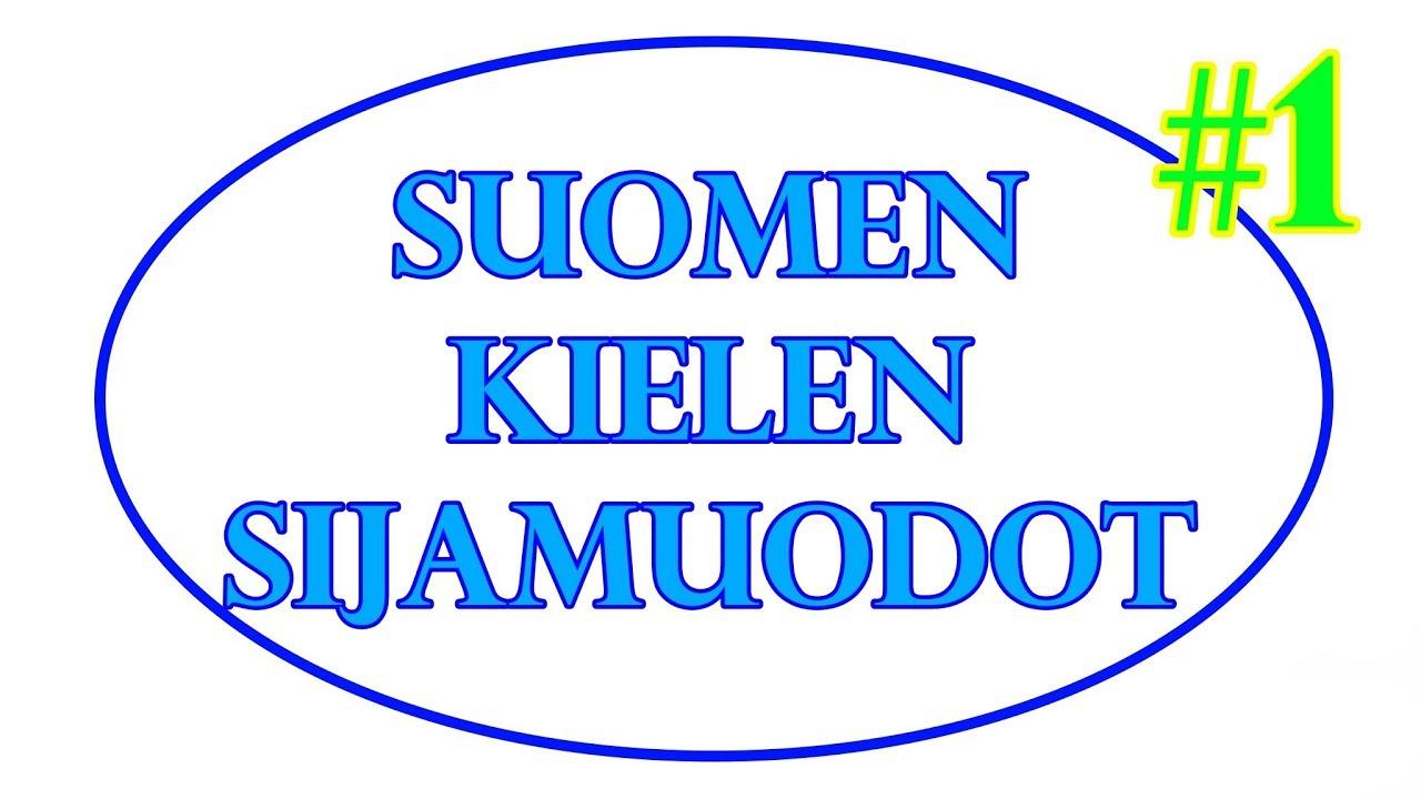Suomen Kielen Sijamuodot