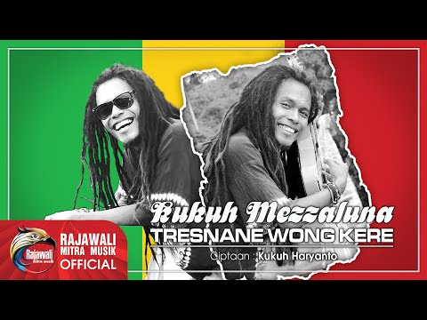 Kukuh Mezzaluna - Tresnane Wong Kere - Official Music Video